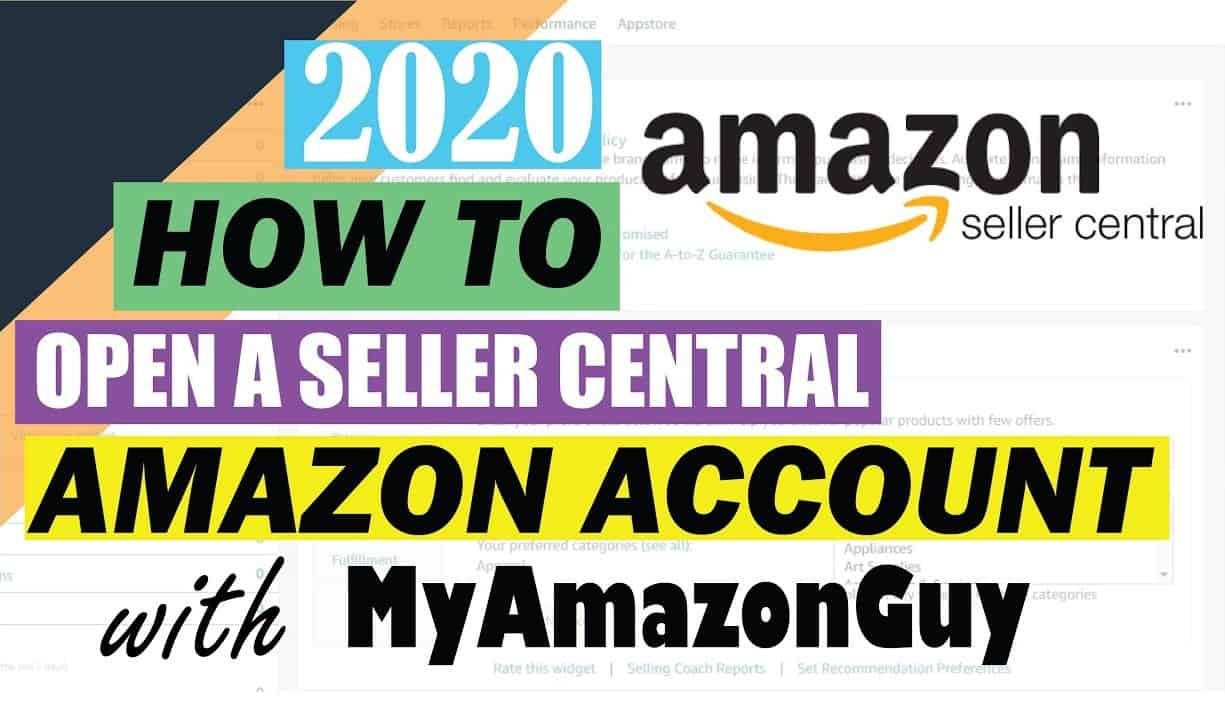 How to Open Amazon Seller Central Account in 2020